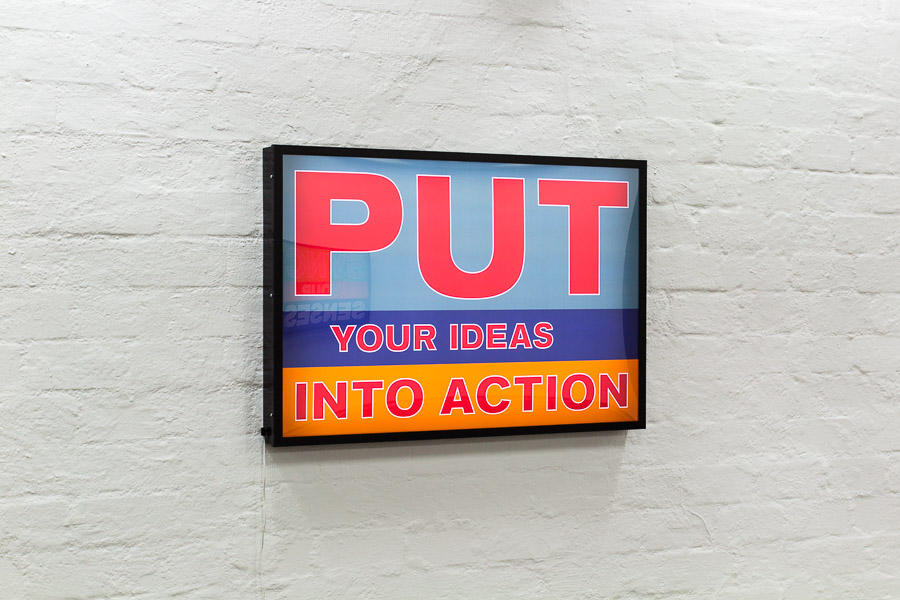 PUT YOUR IDEAS INTO ACTION
