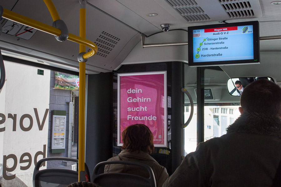 Poster in buses of the INVG Ingolstadt: Your Brain is Looking for Friends