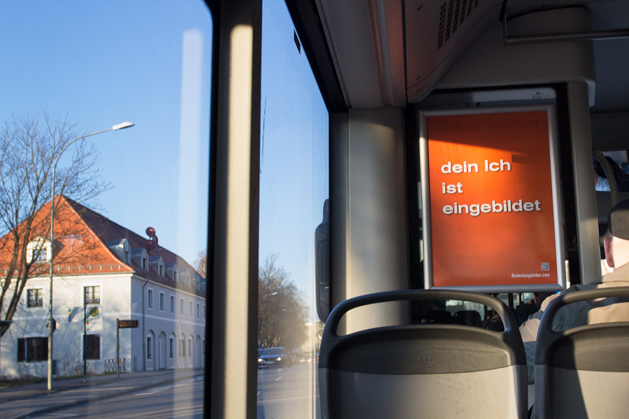 Poster in buses of the INVG Ingolstadt: Your Ego is an Imaginary Bighead