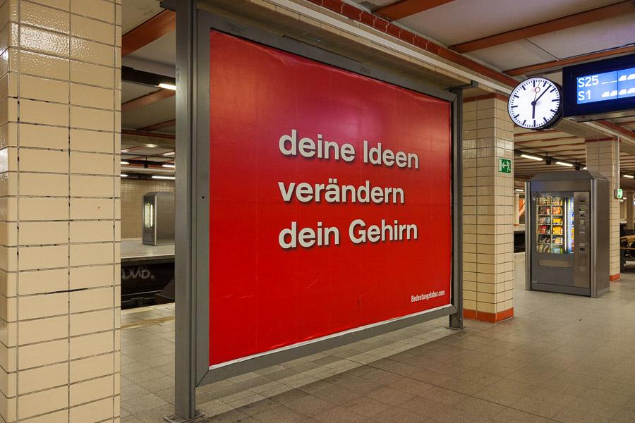 deine Ideen verändern dein Gehirn (S-Bahnhof Nordbahnhof)