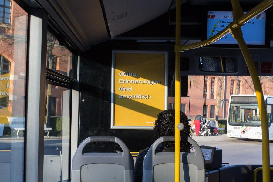 Plakat in Bussen der INVG Ingolstadt: deine Erinnerungen sind unwirklich