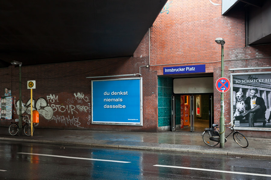You Never Think the Same Again (S-Bahnhof Insbrucker Platz)