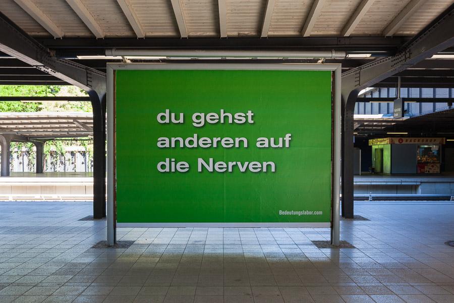 du gehst anderen auf die Nerven (S-Bahnhof Westkreuz)
