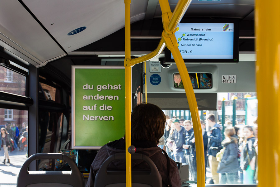 Poster in buses of the INVG Ingolstadt: You Get on Other People's Nerves